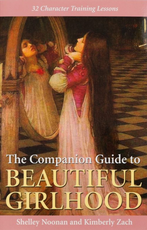 Companion Guide to Beautiful Girlhood