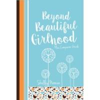 Beyond Beautiful Girlhood